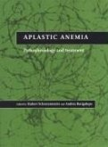 Aplastic Anemia: Pathophysiology and Treatment