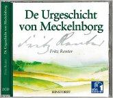 De Urgeschicht von Meckelnborg. 2 CDs