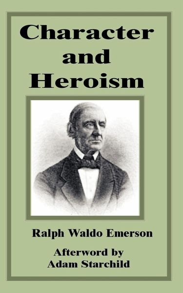 "the essays of ralph waldo emerson heroism ""paradise is under the shadow of swords mahomet ruby wine is drunk by  knaves, sugar spends to fatten slaves, rose and vine-leaf deck buffoons."