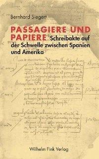 Passagiere und Papiere - Siegert, Bernhard