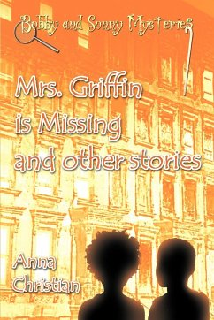 Mrs. Griffin Is Missing and Other Stories - Christian, Anna