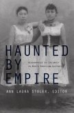 Haunted by Empire: Geographies of Intimacy in North American History