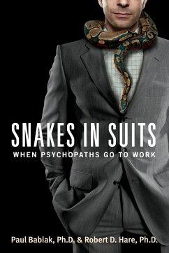 Snakes in Suits - Babiak, Paul; Hare, Robert D.