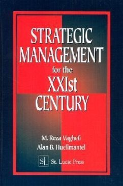 Strategic Management for the Xxist Century E the Power of Continuous Improvement - Vaghefi, Mohammad Reza Vaghefi, M. Reza Vaghefi, Reza