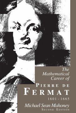 The Mathematical Career of Pierre de Fermat, 1601?1665
