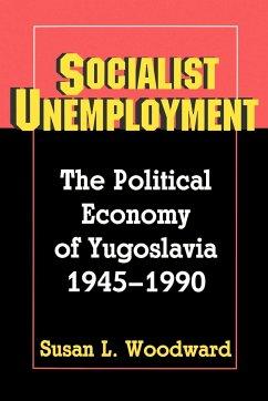 Socialist Unemployment - Woodward, Susan L.