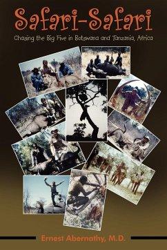 Safari - Abernathy M. D., Ernest
