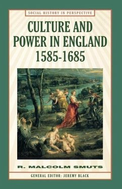 Culture and Power in England, 1585 1685