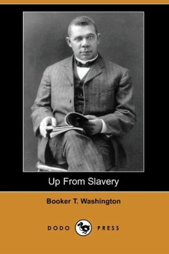Up from Slavery: An Autobiography (Dodo Press)