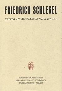 Friedrich Schlegel - Kritische Ausgabe seiner Werke / Abt. II: Schriften aus dem Nachlass / Vorlesungen und Fragmente zur Literatur