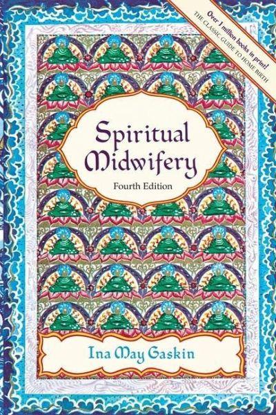 ina may gaskin spiritual midwifery pdf