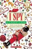 I Spy a Candy Cane (Scholastic Reader, Level 1)