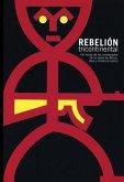 Rebelión Tricontinental: Voces de Los Condenados de la Tierra de Asia, Africa Y América Latina