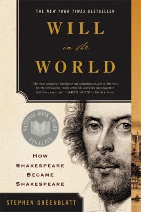 Will in the World\Will in der Welt, englische Ausgabe - Greenblatt, Stephen
