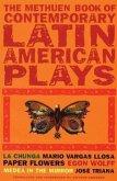Book of Latin American Plays: La Chunga; Paper Flowers; Medea in the Mirror