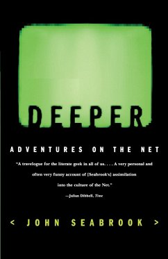 Deeper: Adventures on the Net
