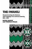 Swahili: Reconstructing the History and Language of an African Society, 800-1500