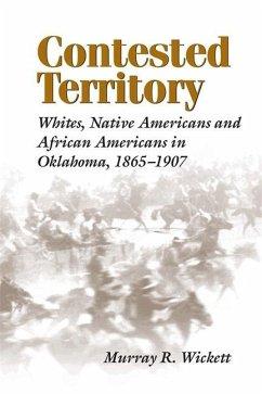Contested Territory - Wickett, Murray R