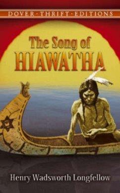 The Song of Hiawatha - Longfellow, Henry Wadsworth