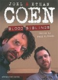 Joel & Ethan Coen: Blood Siblings