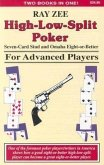 High-Low-Split Poker, Seven-Card Stud and Omaha Eight-Or-Better for Advanced Players