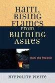 Haiti, Rising Flames from Burning Ashes