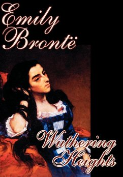 Wuthering Heights by Emily Bronte, Fiction, Classics