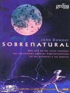 Sobrenatural: Supernatural - Downer, John