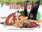 Calvin and Hobbes. There's Treasure Everywhere