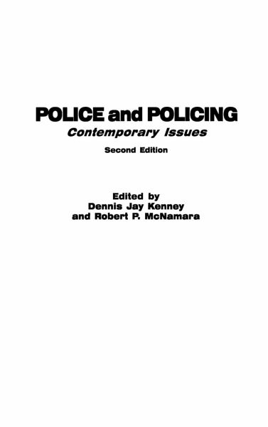 contemporary police problem Statement of problem it is argued that many of today's police are substantially ill- prepared in meeting the demands within contemporary policing philosophies.