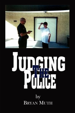Judging The Police