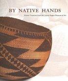 By Native Hands: Woven Treasures from the Lauren Rogers Museum of Art