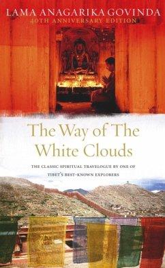 The Way Of The White Clouds - Govinda, Lama Anagarika