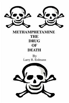 Methamphetamine the Drug of Death