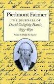 Piedmont Farmer: David Golightly Harris 1855-1870