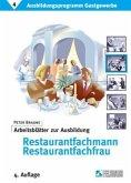 Ausbildungsprogramm Gastgewerbe 4. Arbeitsblätter zur Ausbildung Restaurantfachmann / Restaurantfachfrau