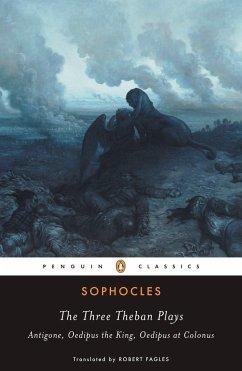 The Three Theban Plays - Sophokles