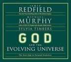 God and the Evolving Universe: The Next Steps in Personal Evolution