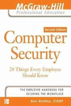 Computer Security: 20 Things Every Employee Should Know - Rothke, Ben