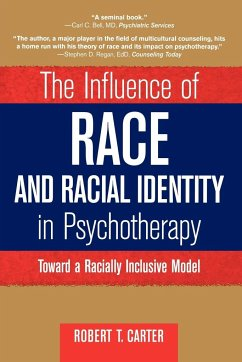 The Influence of Race and Racial Identity in Psychotherapy - Carter, Robert T. Carter