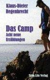 Das Camp - Acht neue Erzählungen