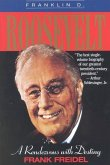 Franklin D. Roosevelt: A Rendezvous with Destiny