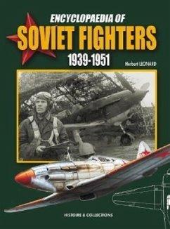 Encyclopaedia of Soviet Fighters 1939-1951 - Jouineau, Andre; Leonard, Herbert