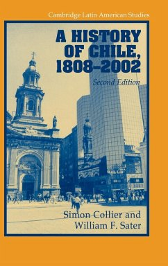 A History of Chile, 1808 2002 - Collier, Simon; Sater, William F.