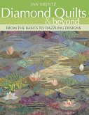 Diamond Quilts & Beyond. From the Basics to Dazzling Designs - Print on Demand Edition