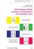 Entwicklungspsychologie des Kindes- und Jugendalters für (zukünftige) Lehrer