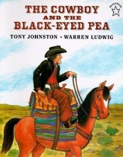 The Cowboy and the Black-Eyed Pea - Johnston, Tony