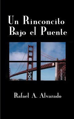 Un Rinconcito Bajo el Puente