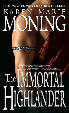 The Immortal Highlander - Moning, Karen Marie