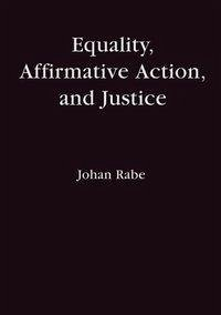 Equality, Affirmative Action and Justice